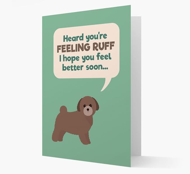'Heard you're feeling Ruff...' Get Well Soon Card with Toy Poodle Icon