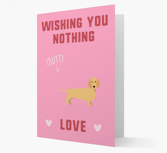 'Wishing You Nothing Butt Love' Card with Dachshund Icon