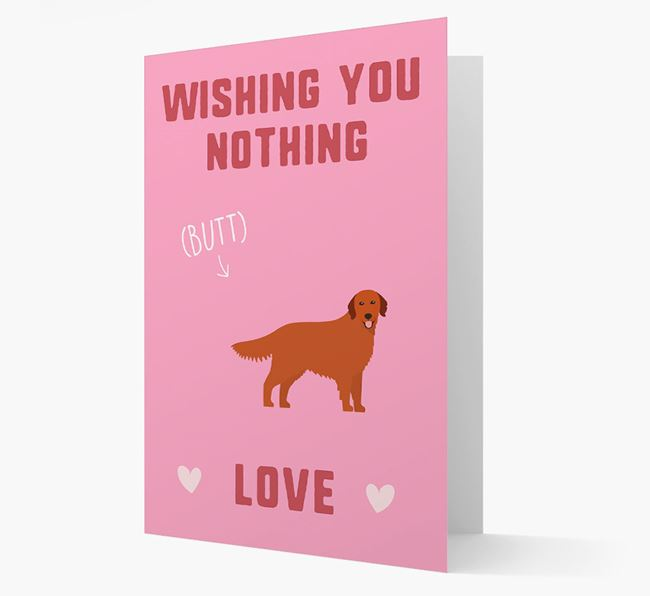 'Wishing You Nothing Butt Love' Card with Golden Retriever Icon