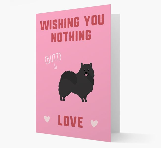 'Wishing You Nothing Butt Love' Card with Pomeranian Icon