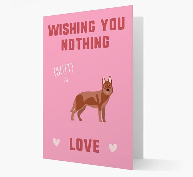'Wishing You Nothing Butt Love' Card with Tamaskan Icon