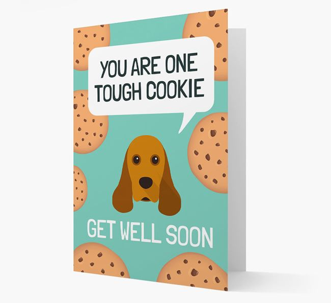'You are one tough Cookie' Get Well Soon Card with American Cocker Spaniel Icon