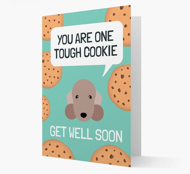 'You are one tough Cookie' Get Well Soon Card with Bedlington Terrier Icon