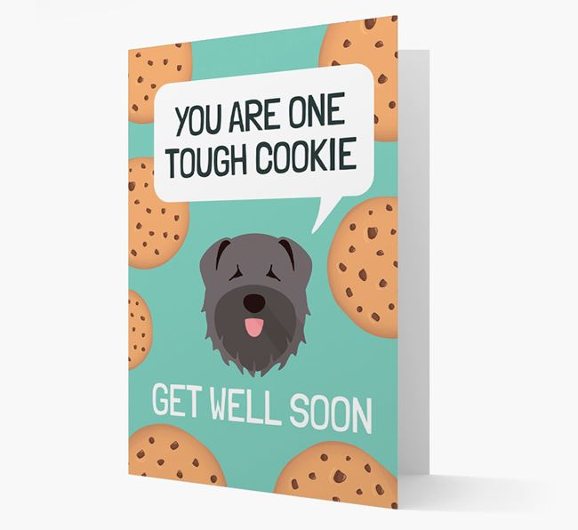 'You are one tough Cookie' Get Well Soon Card with Bouvier Des Flandres Icon