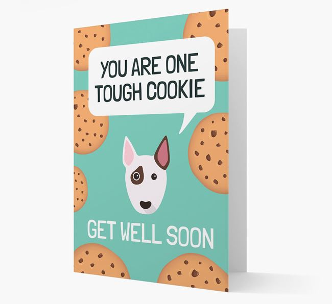 'You are one tough Cookie' Get Well Soon Card with Bull Terrier Icon