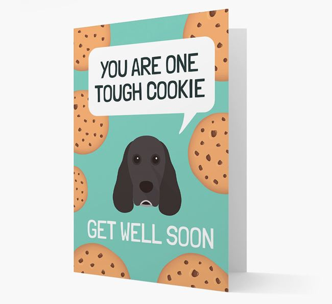 'You are one tough Cookie' Get Well Soon Card with Cocker Spaniel Icon