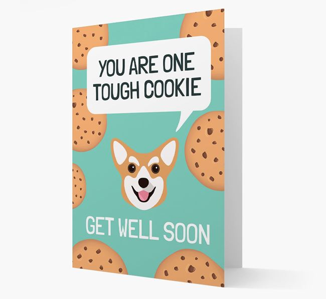 'You are one tough Cookie' Get Well Soon Card with Corgi Icon