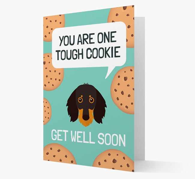 'You are one tough Cookie' Get Well Soon Card with Dachshund Icon
