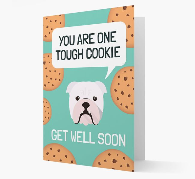 'You are one tough Cookie' Get Well Soon Card with English Bulldog Icon