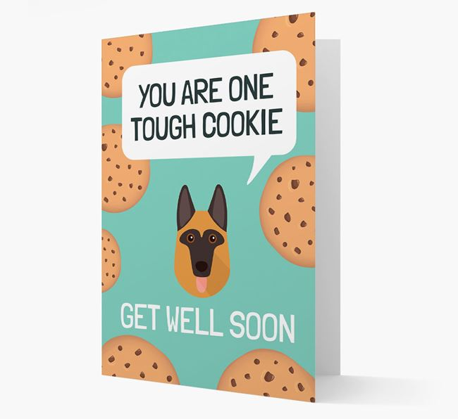 'You are one tough Cookie' Get Well Soon Card with German Shepherd Icon
