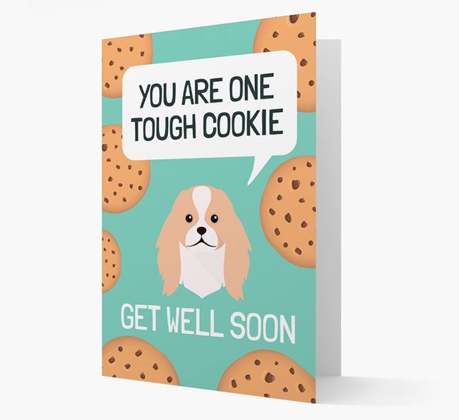 'You are one tough Cookie' Get Well Soon Card with Japanese Chin Icon