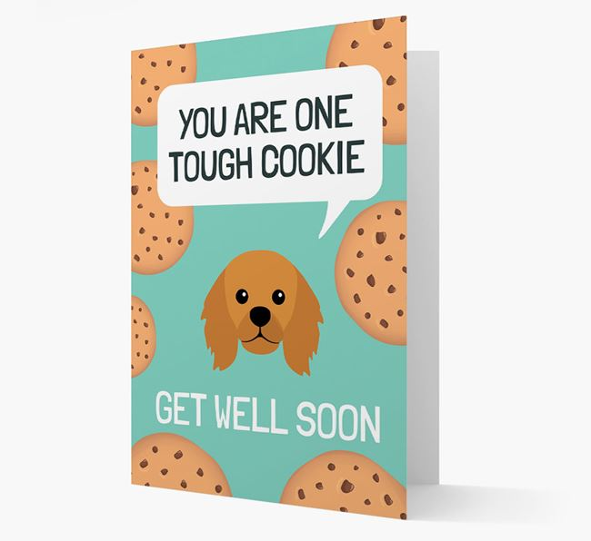 'You are one tough Cookie' Get Well Soon Card with King Charles Spaniel Icon