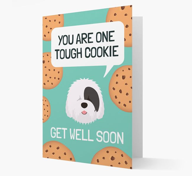 'You are one tough Cookie' Get Well Soon Card with Old English Sheepdog Icon