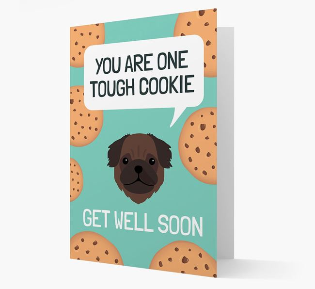 'You are one tough Cookie' Get Well Soon Card with Pug Icon