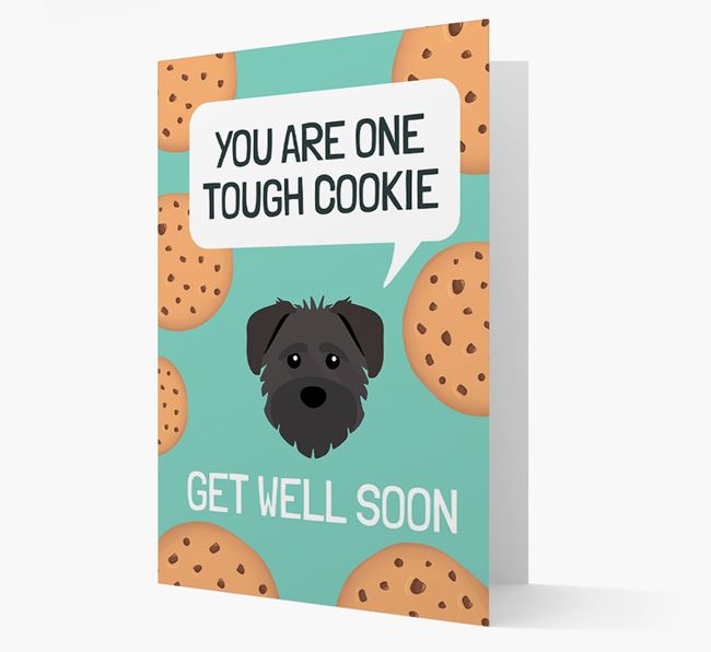 'You are one tough Cookie' Get Well Soon Card with Schnoodle Icon