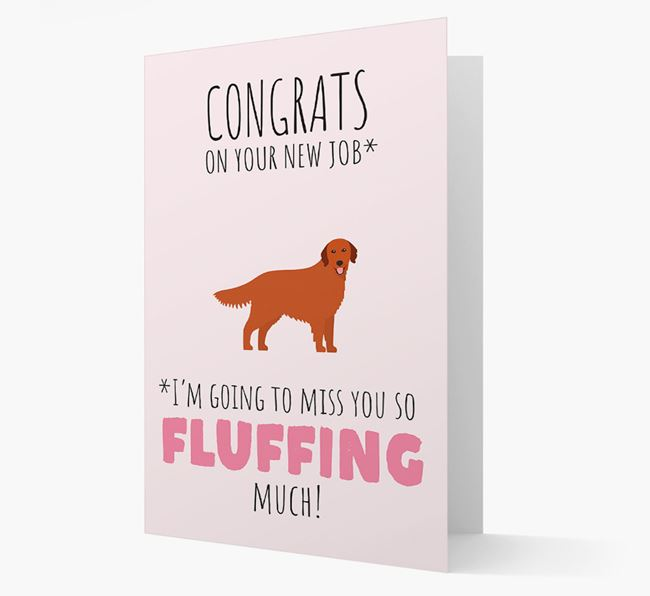 'Congrats on your new job... I'm going to miss you!' Card with Golden Retriever Icon