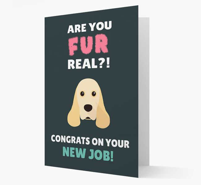 'Are you for real?! Congrats on your new job!' Card with American Cocker Spaniel Icon