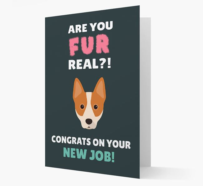 'Are you for real?! Congrats on your new job!' Card with Australian Cattle Dog Icon