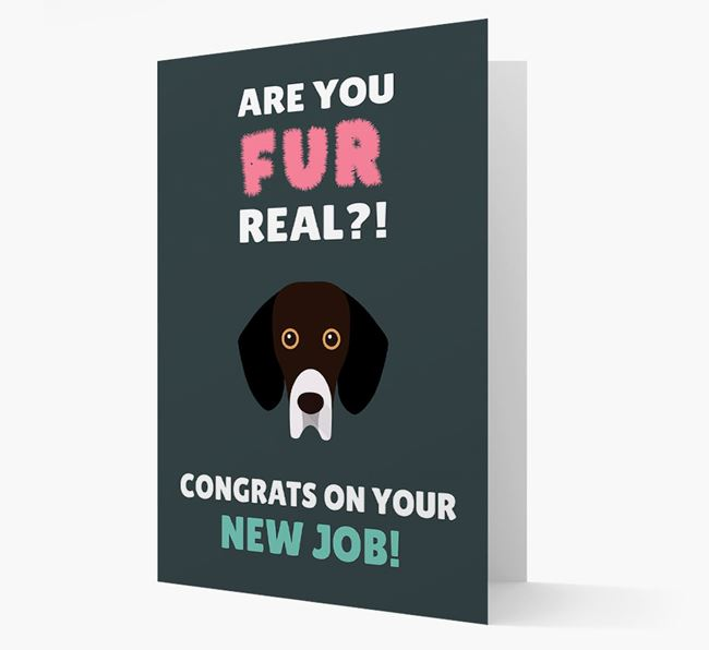 'Are you for real?! Congrats on your new job!' Card with Bassador Icon