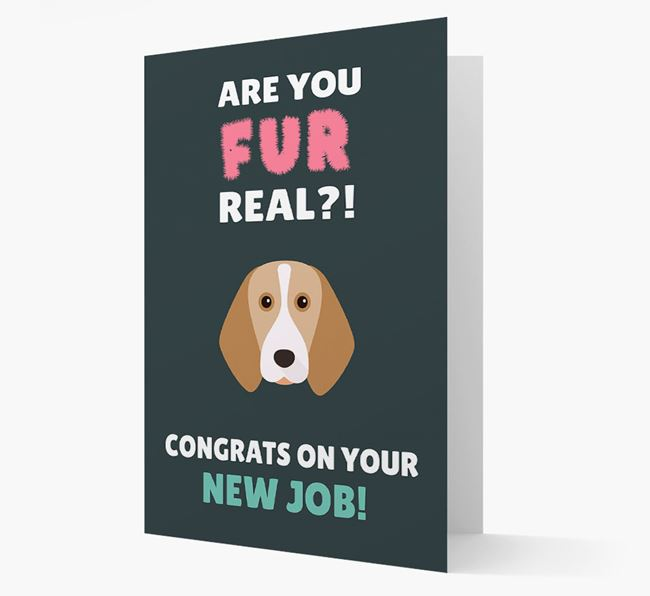 'Are you for real?! Congrats on your new job!' Card with Beagle Icon