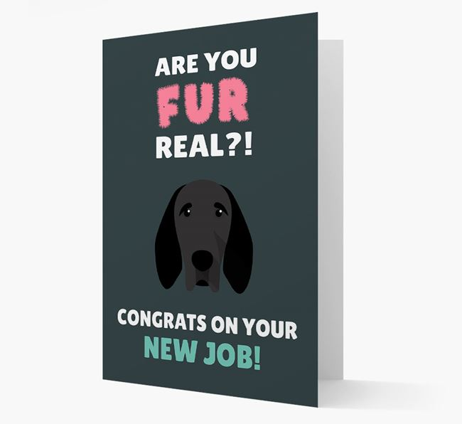 'Are you for real?! Congrats on your new job!' Card with Braque D'Auvergne Icon