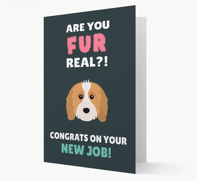 'Are you for real?! Congrats on your new job!' Card with Cavapoo Icon