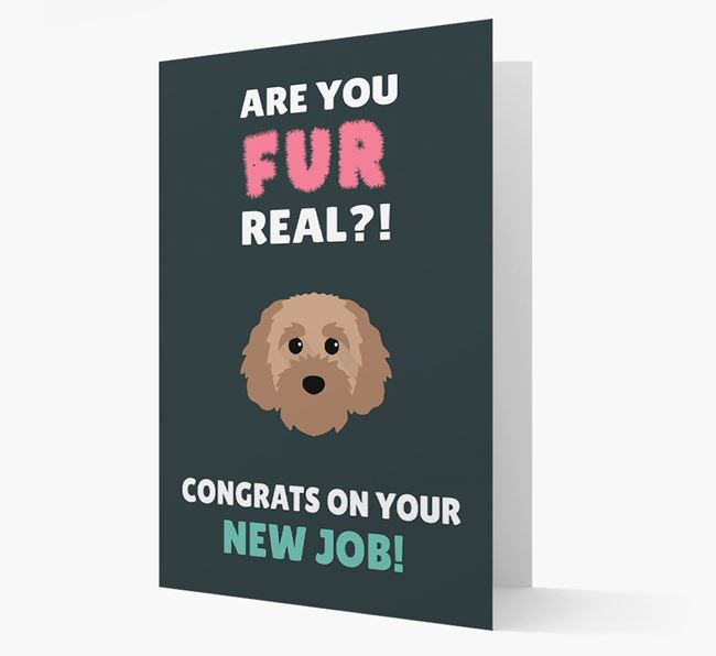 'Are you for real?! Congrats on your new job!' Card with Cavapoochon Icon
