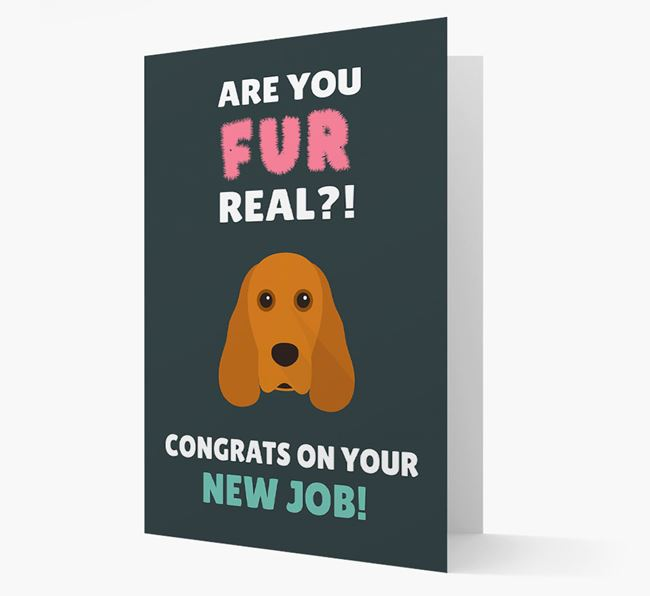 'Are you for real?! Congrats on your new job!' Card with Cocker Spaniel Icon