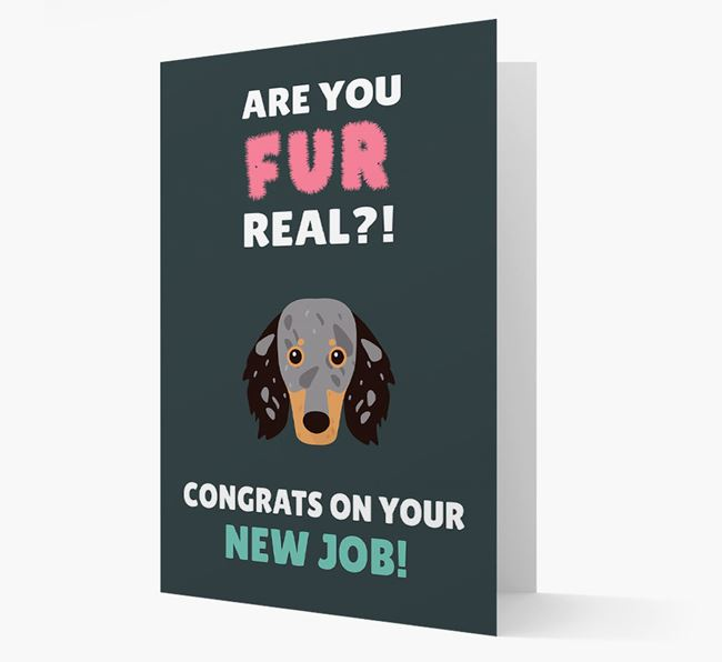 'Are you for real?! Congrats on your new job!' Card with Dachshund Icon
