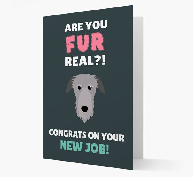 'Are you for real?! Congrats on your new job!' Card with Deerhound Icon
