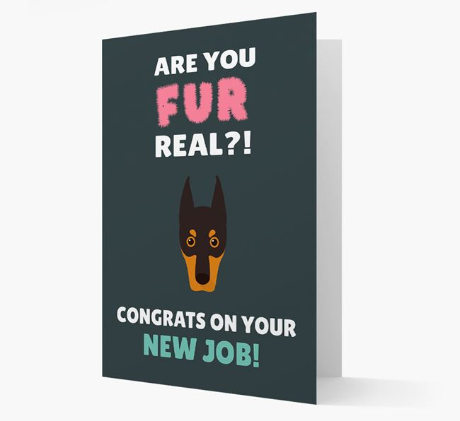 'Are you for real?! Congrats on your new job!' Card with Dobermann Icon