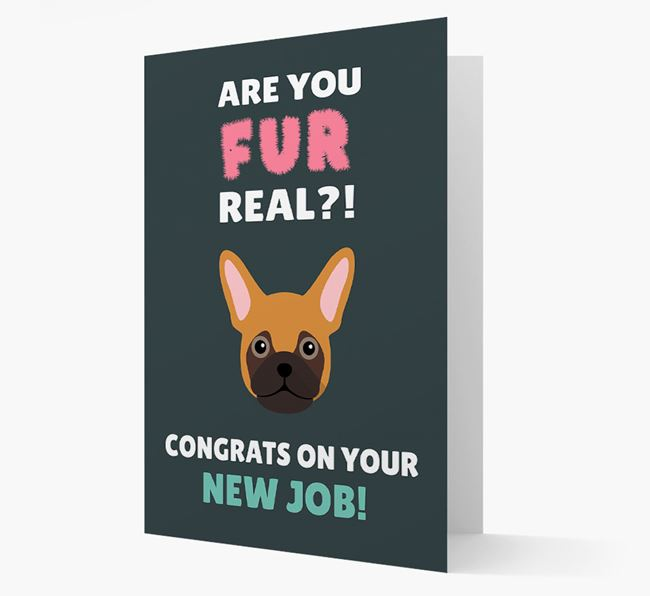 'Are you for real?! Congrats on your new job!' Card with Frug Icon