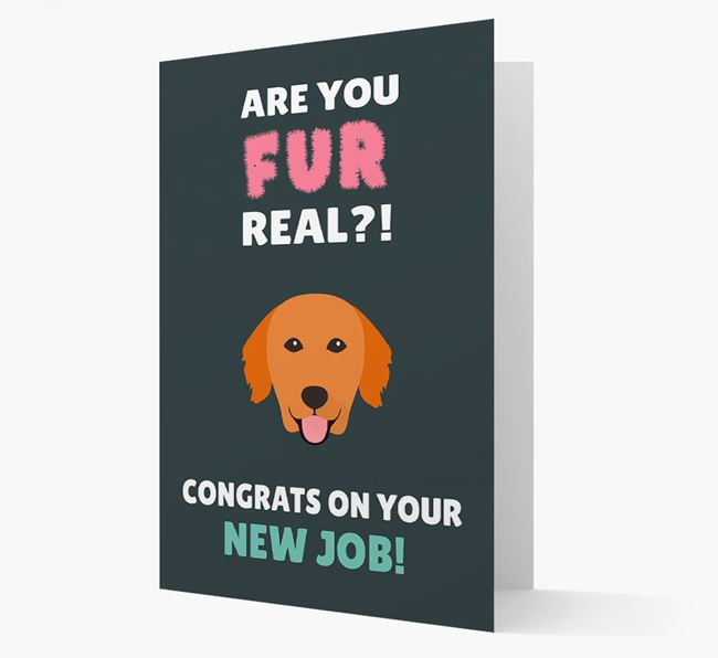 'Are you for real?! Congrats on your new job!' Card with Golden Retriever Icon