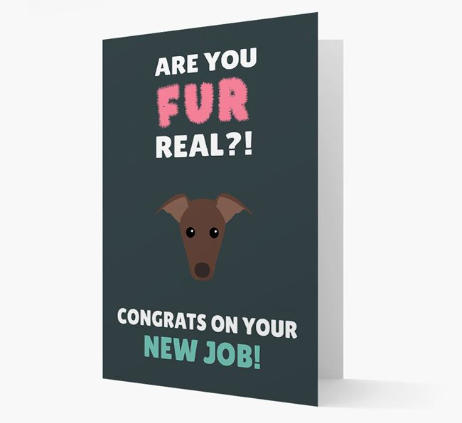 'Are you for real?! Congrats on your new job!' Card with Greyhound Icon