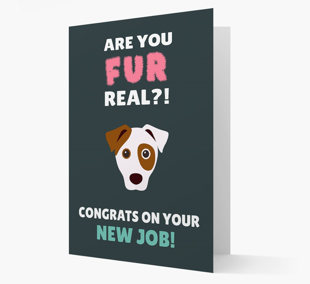 'Are you for real?! Congrats on your new job' Card with Dog Icon