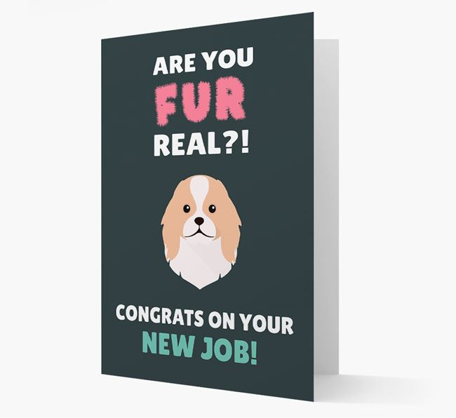 'Are you for real?! Congrats on your new job!' Card with Japanese Chin Icon
