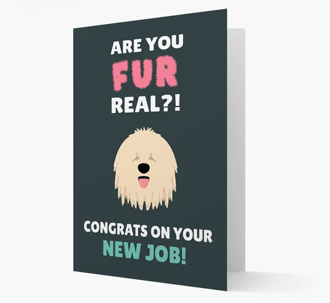 'Are you for real?! Congrats on your new job!' Card with Komondor Icon