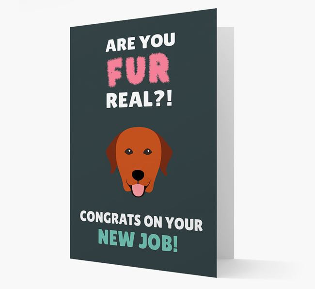 'Are you for real?! Congrats on your new job!' Card with Labrador Retriever Icon