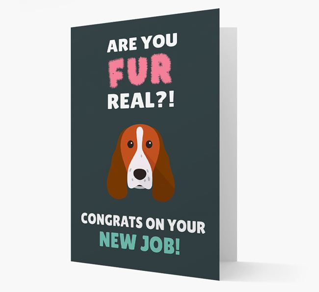 'Are you for real?! Congrats on your new job!' Card with Springer Spaniel Icon