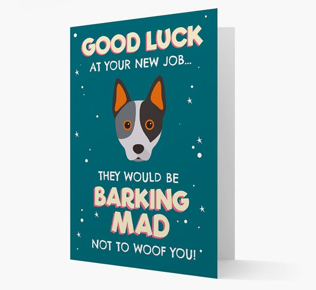 'Good Luck at your New Job!' Card with Australian Cattle Dog Icon
