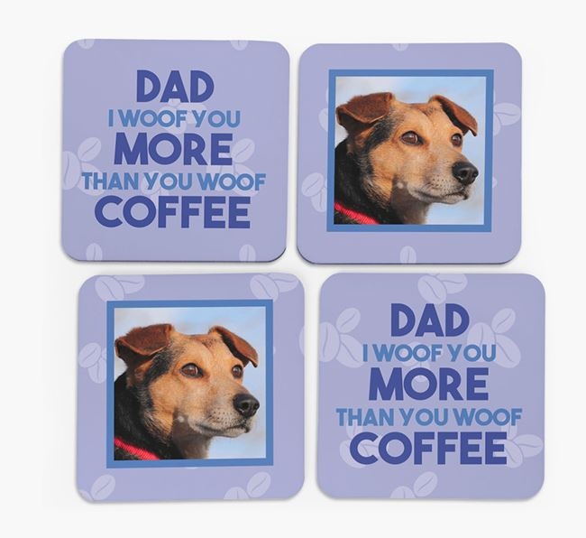 'Dad I woof you more than you woof coffee' with photo of your Corgi - Set of 4 Coasters