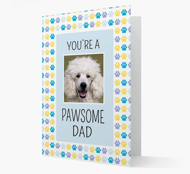 'Pawsome Dad' Card with photo of Poodle