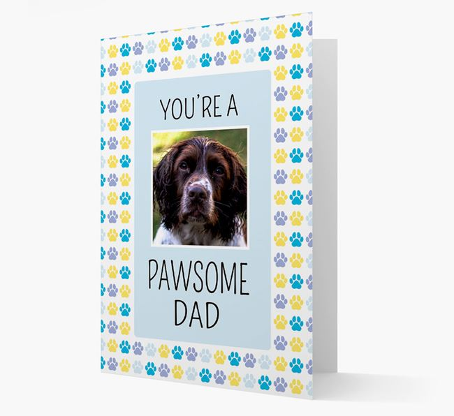 'Pawsome Dad' Card with photo of Springer Spaniel
