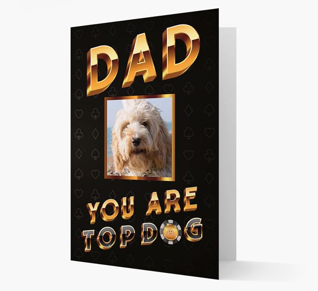 'Dad, You Are Top Dog' Card with photo of your Cockapoo