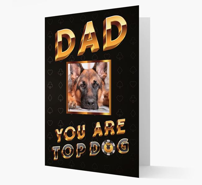 'Dad, You Are Top Dog' Card with photo of your German Shepherd