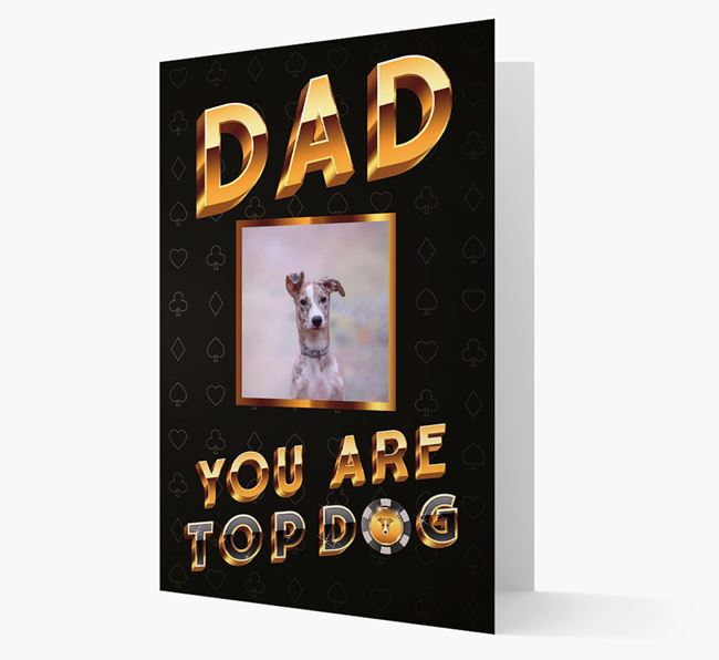 'Dad, You Are Top Dog' Card with photo of your Lurcher