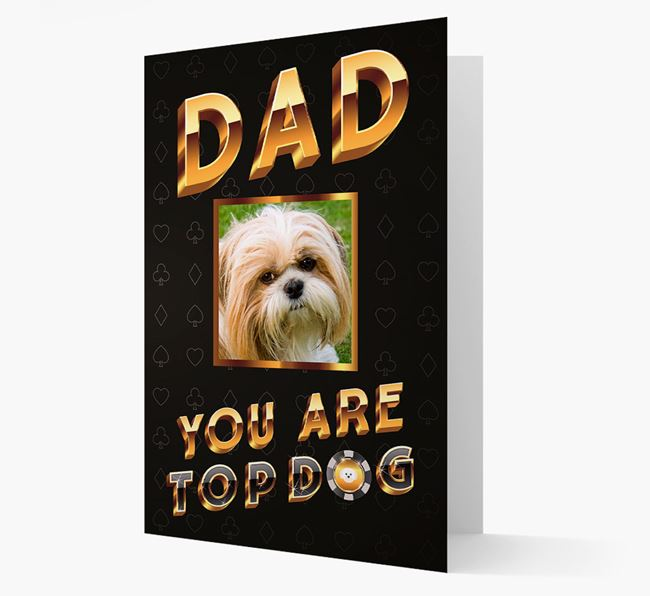 'Dad, You Are Top Dog' Card with photo of your Shih Tzu