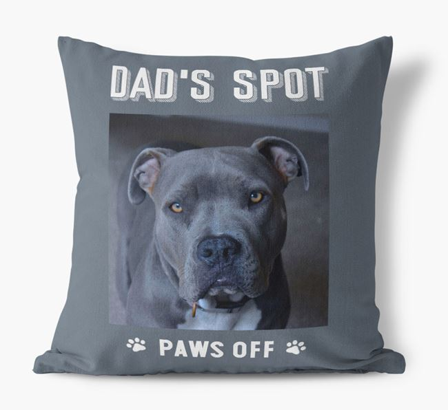 'Dad's Spot, Paws Off' Pillow with photo of your American Pit Bull Terrier