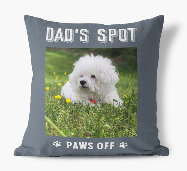 'Dad's Spot, Paws Off' Pillow with photo of your Bichon Frise