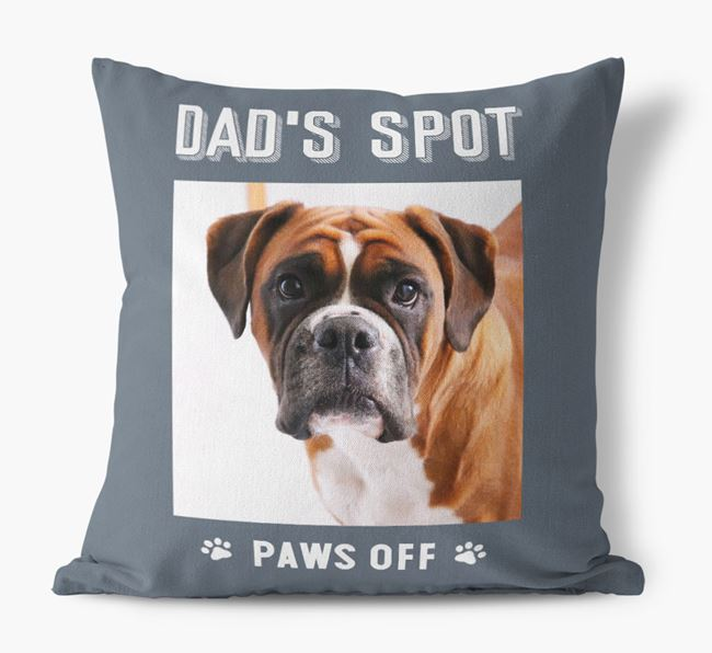 'Dad's Spot, Paws Off' Pillow with photo of your Boxer